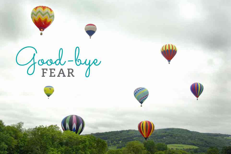 good bye fear