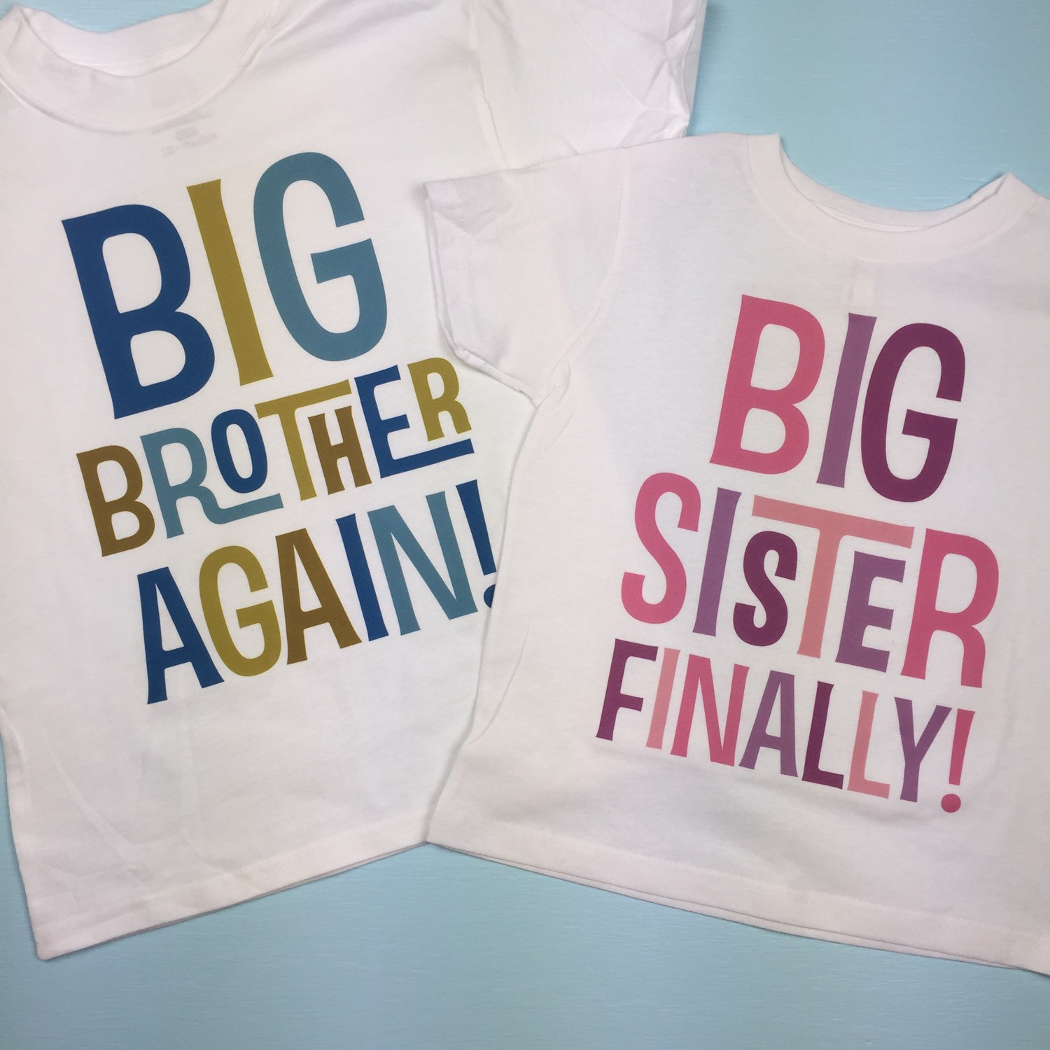 T-shirt for your Brother or Sister